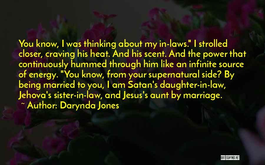 Daughter's Marriage Quotes By Darynda Jones