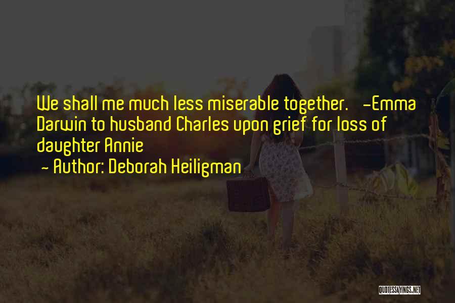Daughter's Marriage Quotes By Deborah Heiligman