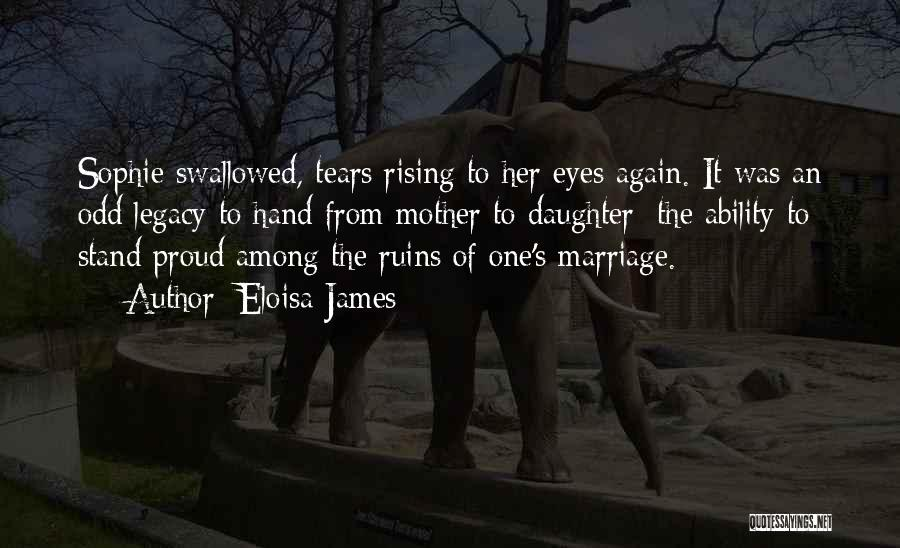 Daughter's Marriage Quotes By Eloisa James