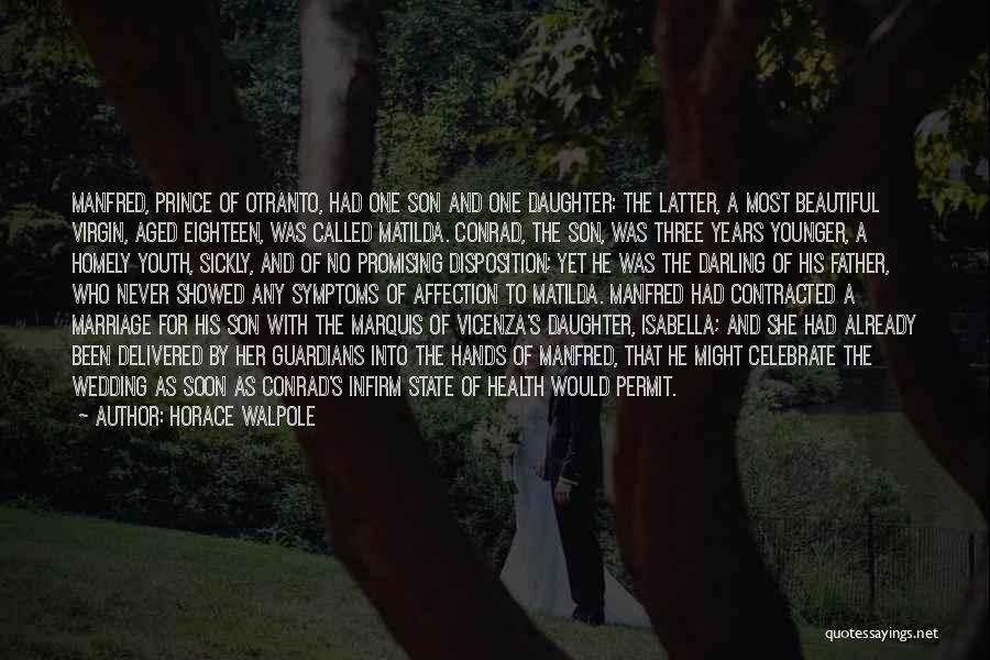 Daughter's Marriage Quotes By Horace Walpole