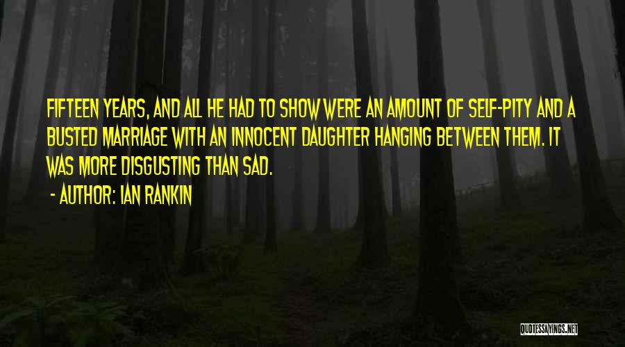 Daughter's Marriage Quotes By Ian Rankin