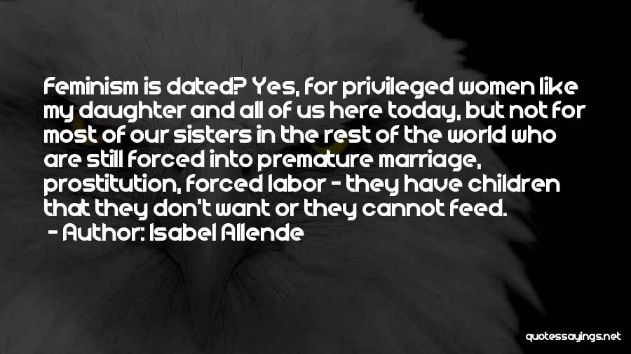 Daughter's Marriage Quotes By Isabel Allende