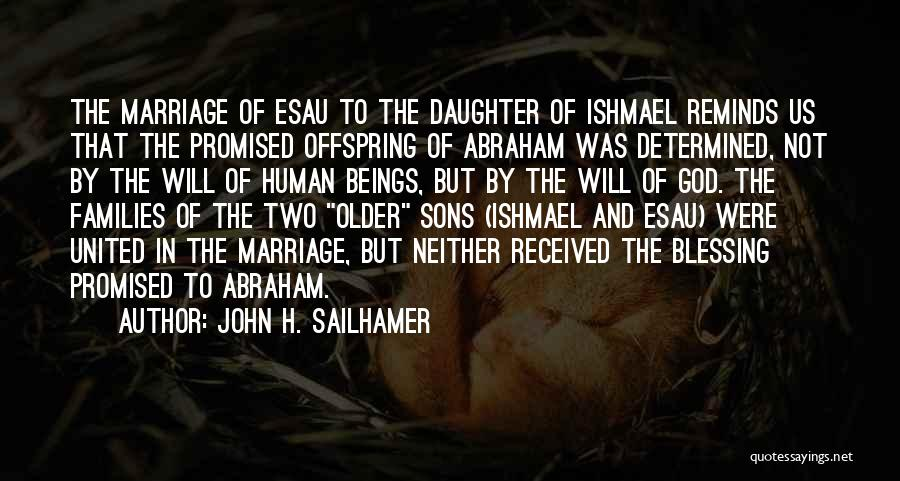 Daughter's Marriage Quotes By John H. Sailhamer