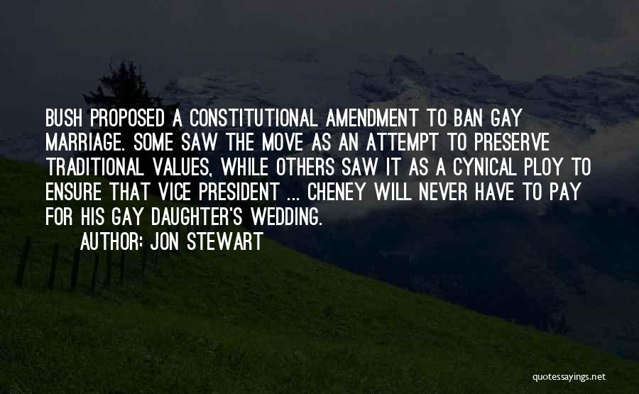 Daughter's Marriage Quotes By Jon Stewart