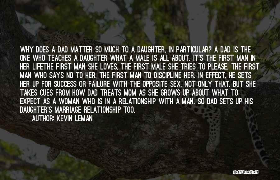 Daughter's Marriage Quotes By Kevin Leman