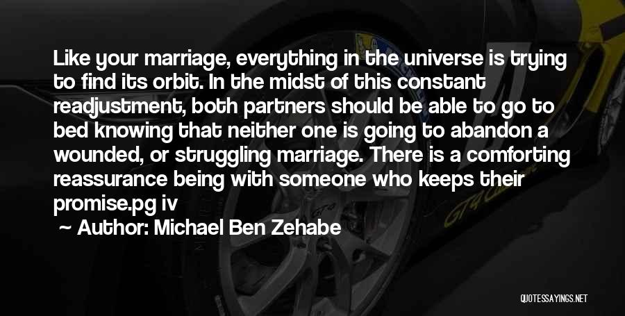 Daughter's Marriage Quotes By Michael Ben Zehabe