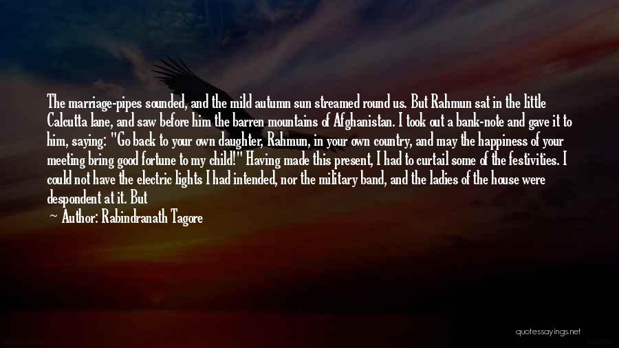 Daughter's Marriage Quotes By Rabindranath Tagore