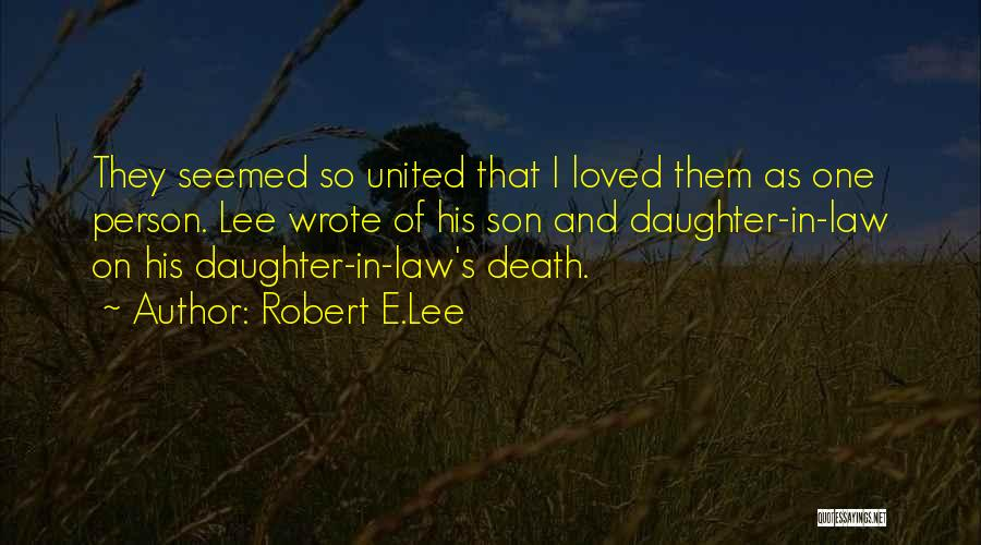 Daughter's Marriage Quotes By Robert E.Lee