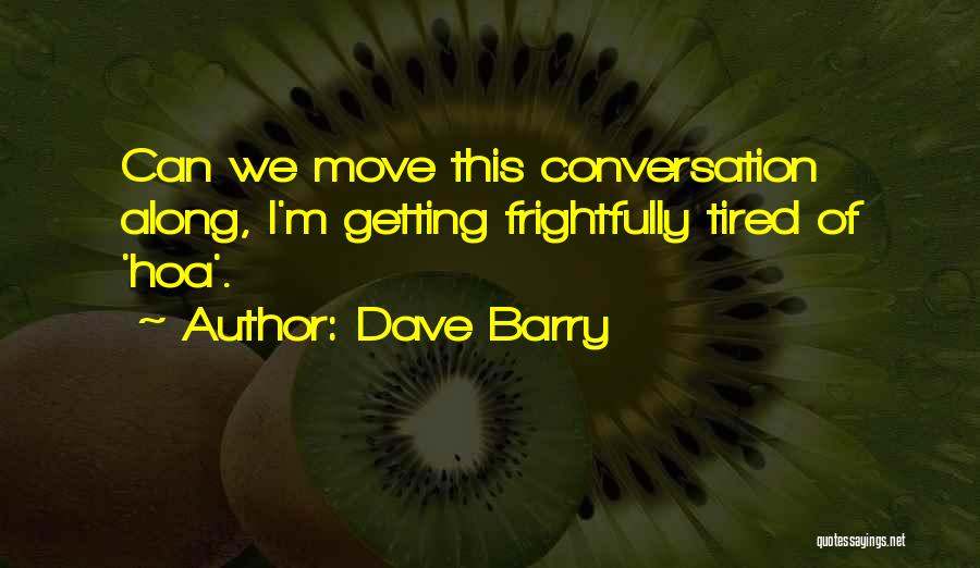 Dave Barry Quotes 1104877