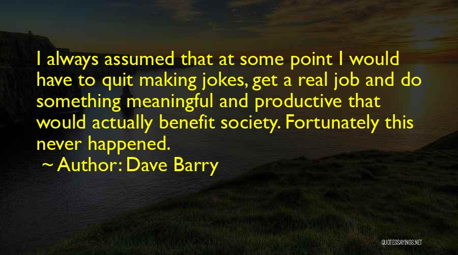 Dave Barry Quotes 2030651