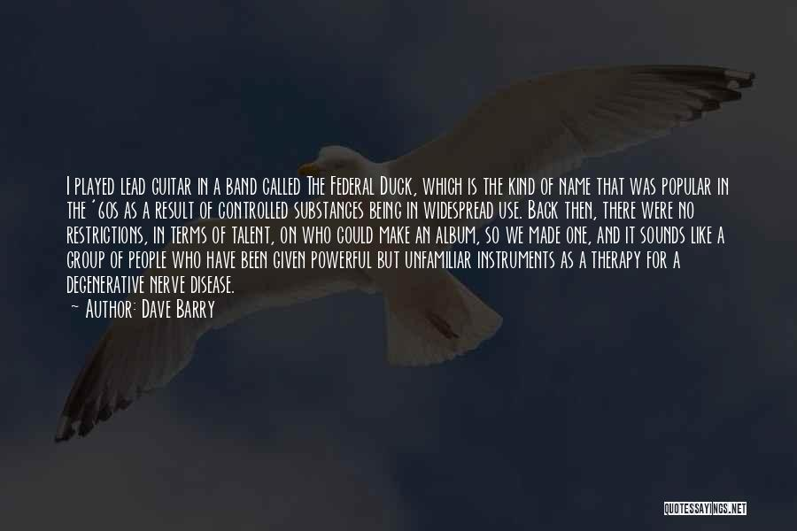 Dave Barry Quotes 507838