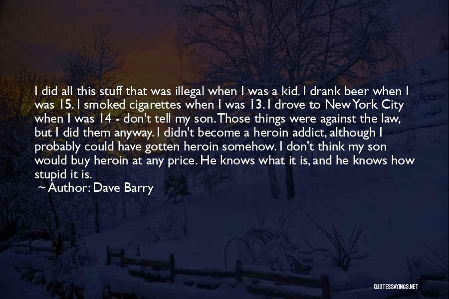 Dave Barry Quotes 922678