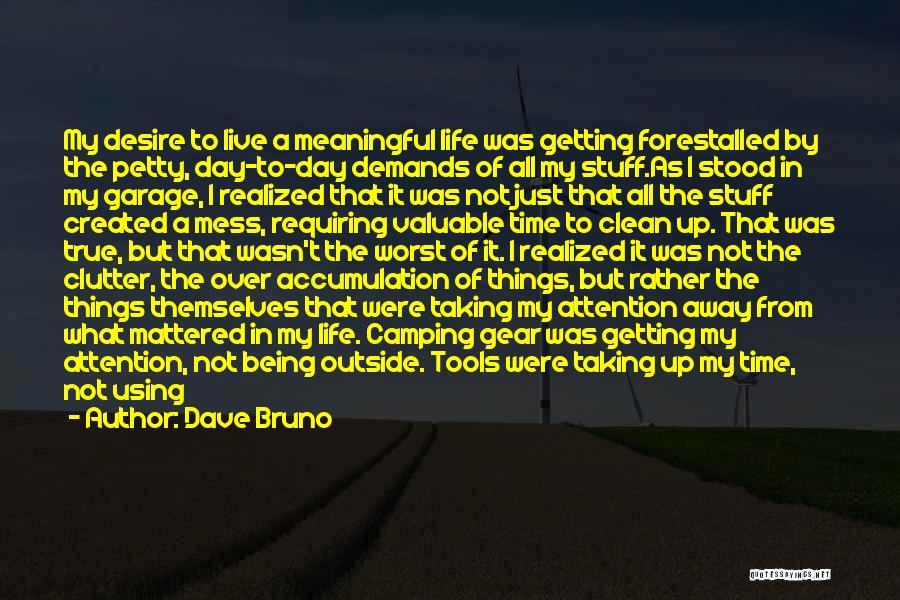 Dave Bruno Quotes 1689152