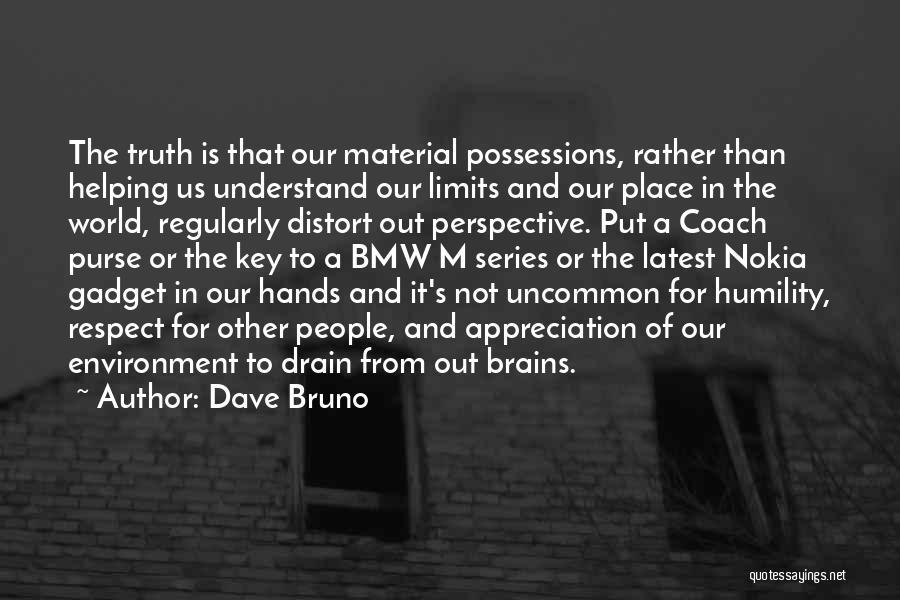 Dave Bruno Quotes 169069