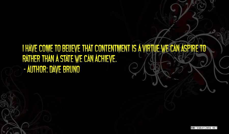 Dave Bruno Quotes 1943196