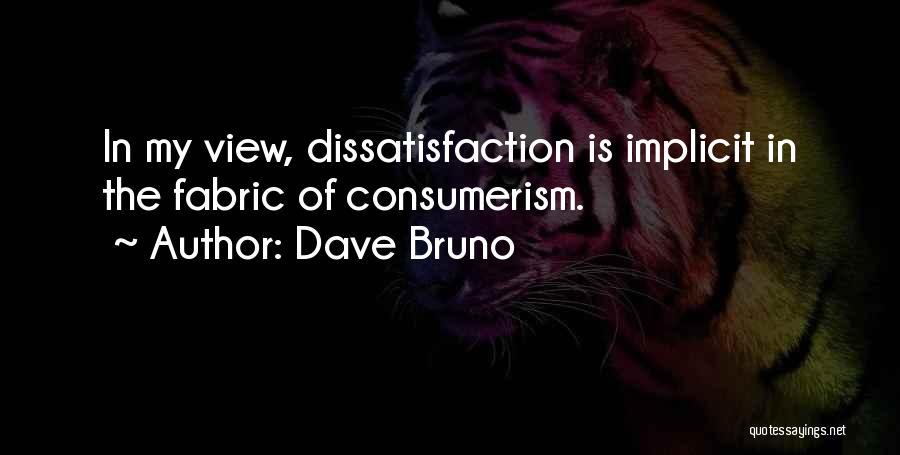 Dave Bruno Quotes 723225