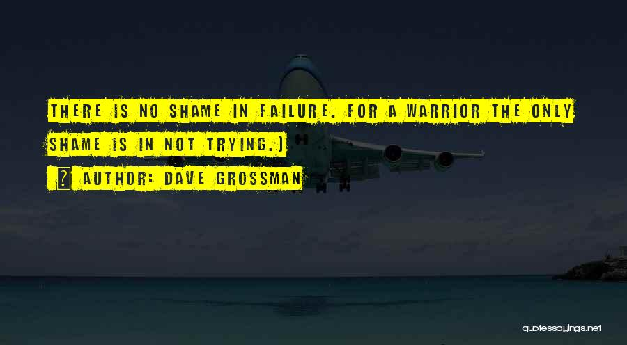Dave Grossman Quotes 1031112