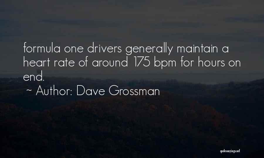 Dave Grossman Quotes 1902805