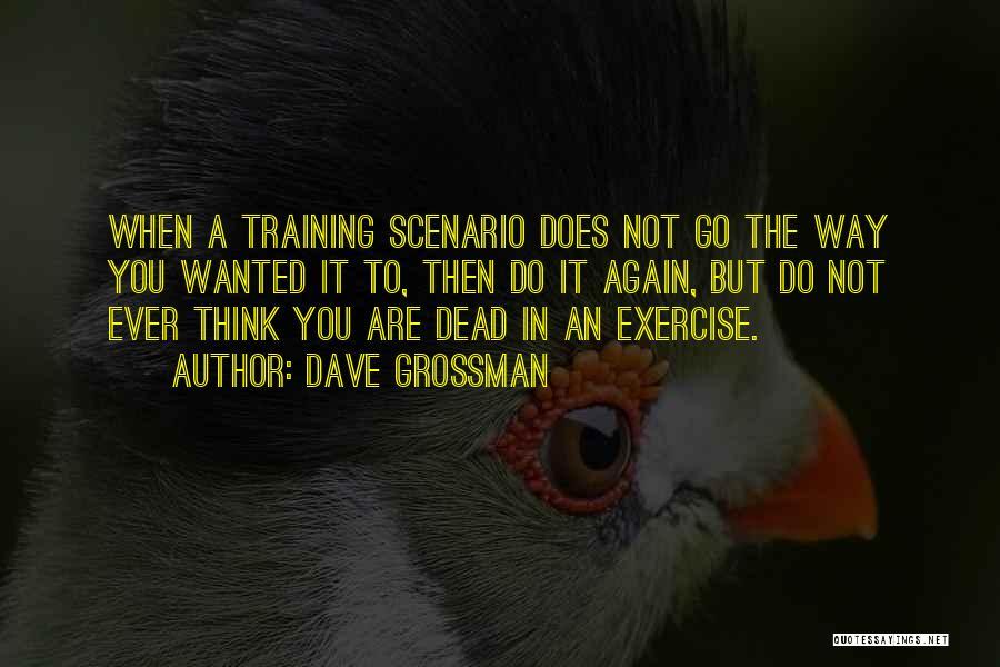 Dave Grossman Quotes 451368