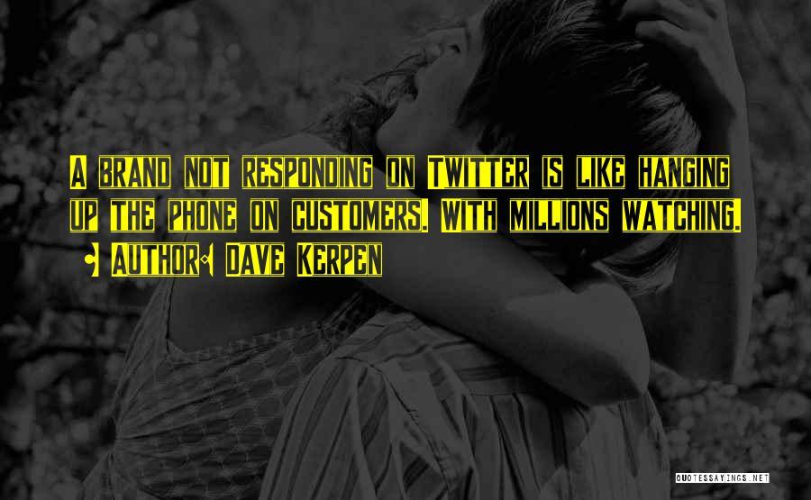 Dave Kerpen Quotes 1293985