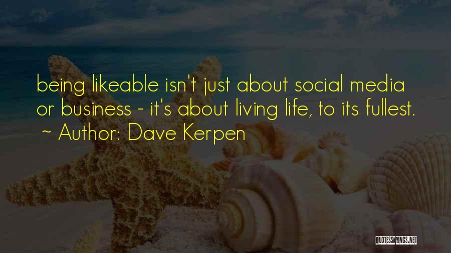 Dave Kerpen Quotes 282645