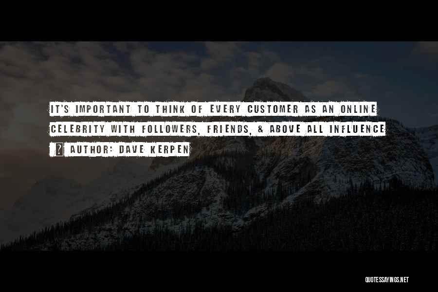 Dave Kerpen Quotes 970374