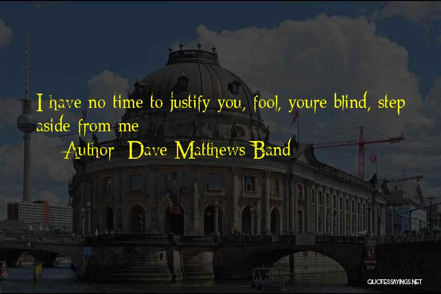 Top 2 Dave Matthews Band Inspirational Quotes & Sayings