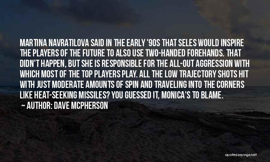 Dave McPherson Quotes 1175632