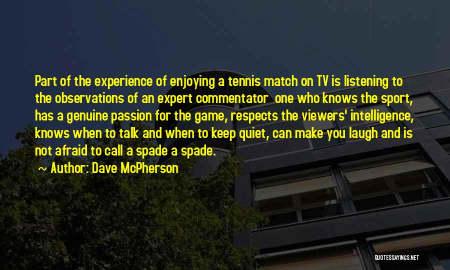 Dave McPherson Quotes 1997077