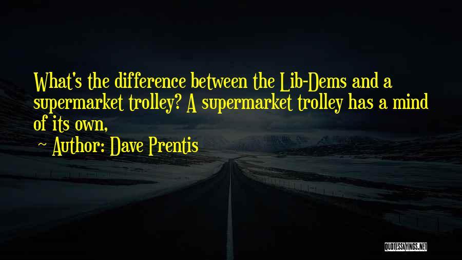Dave Prentis Quotes 942774