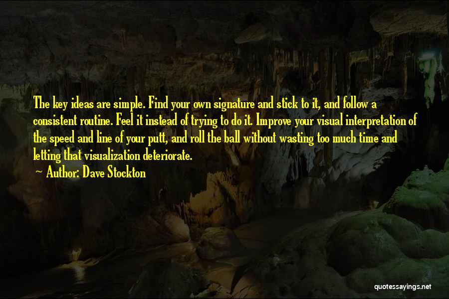 Dave Stockton Quotes 755665