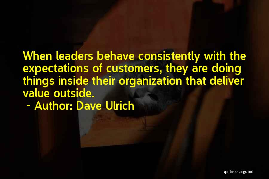 Dave Ulrich Quotes 1150665