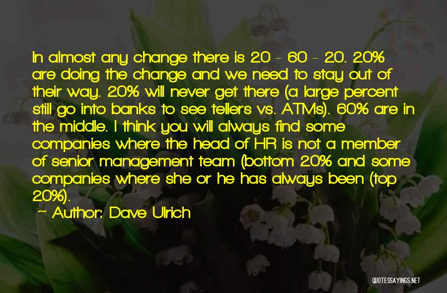 Dave Ulrich Quotes 1598381