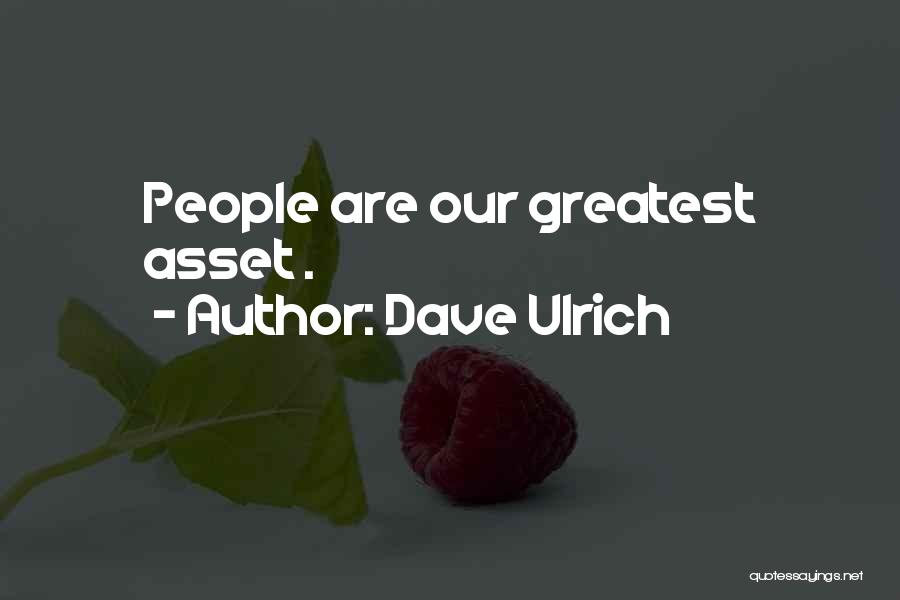 Dave Ulrich Quotes 2268412