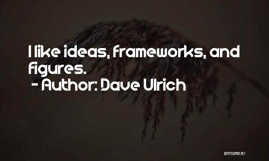 Dave Ulrich Quotes 232008