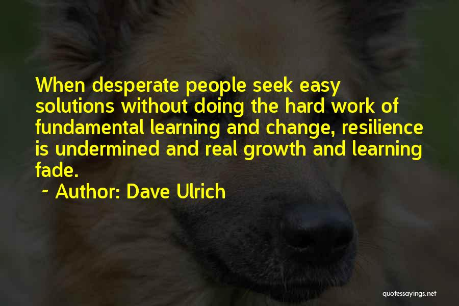 Dave Ulrich Quotes 472247