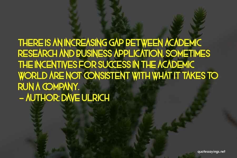 Dave Ulrich Quotes 494829