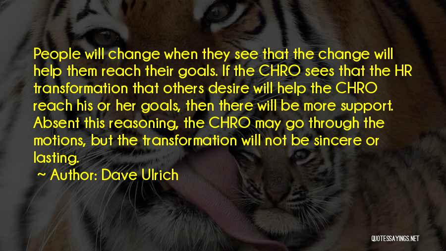 Dave Ulrich Quotes 787493