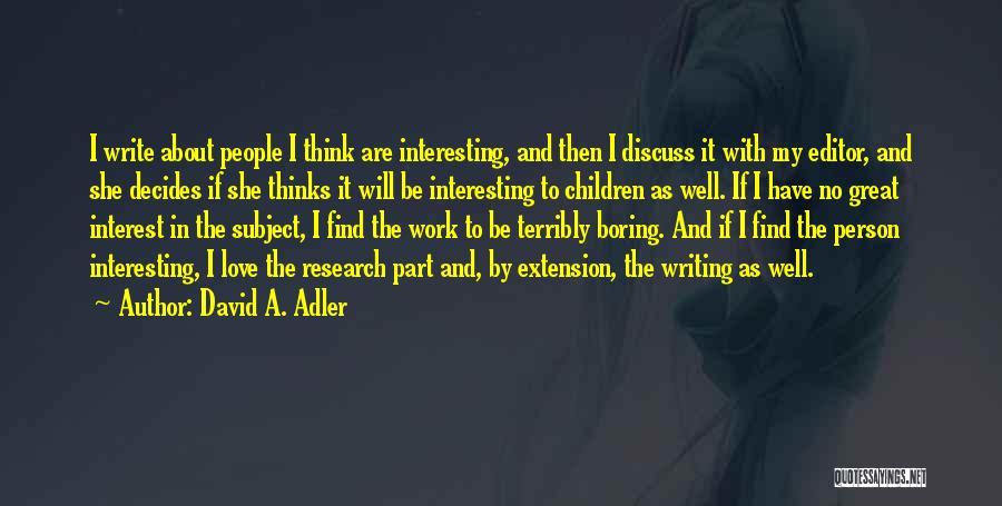 David A. Adler Quotes 119197