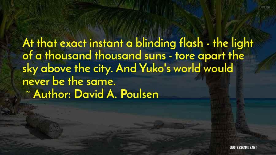 David A. Poulsen Quotes 1108991