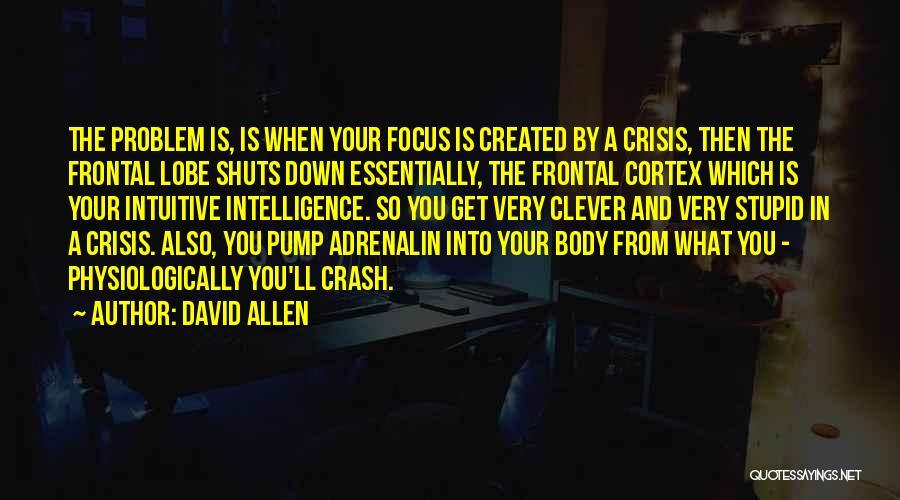 David Allen Quotes 1198775