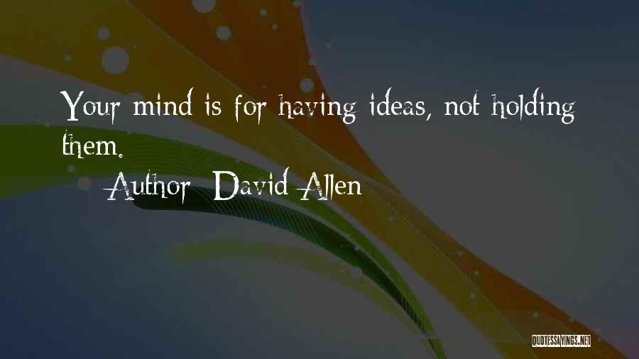 David Allen Quotes 1606730