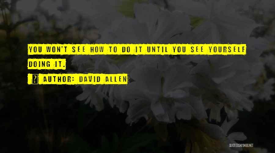 David Allen Quotes 1611221