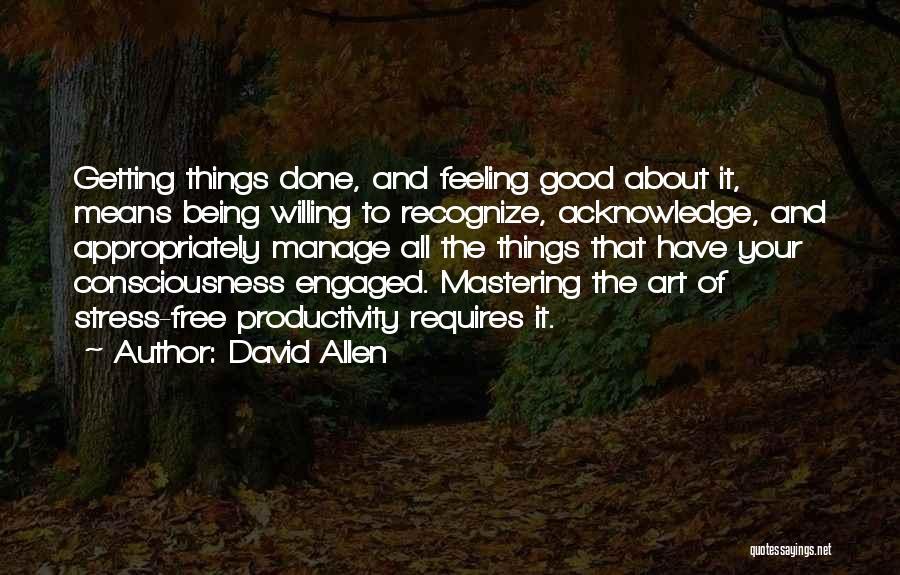 David Allen Quotes 368908