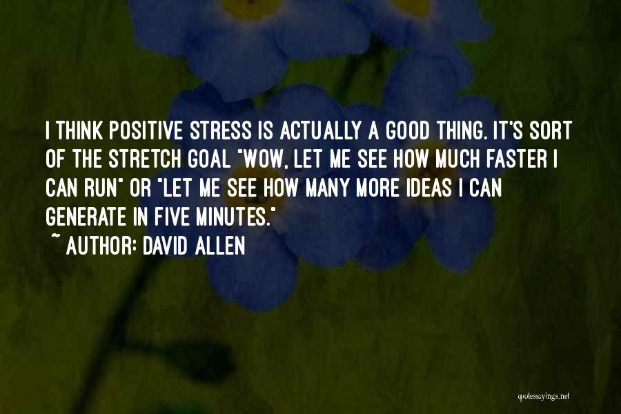 David Allen Quotes 547214