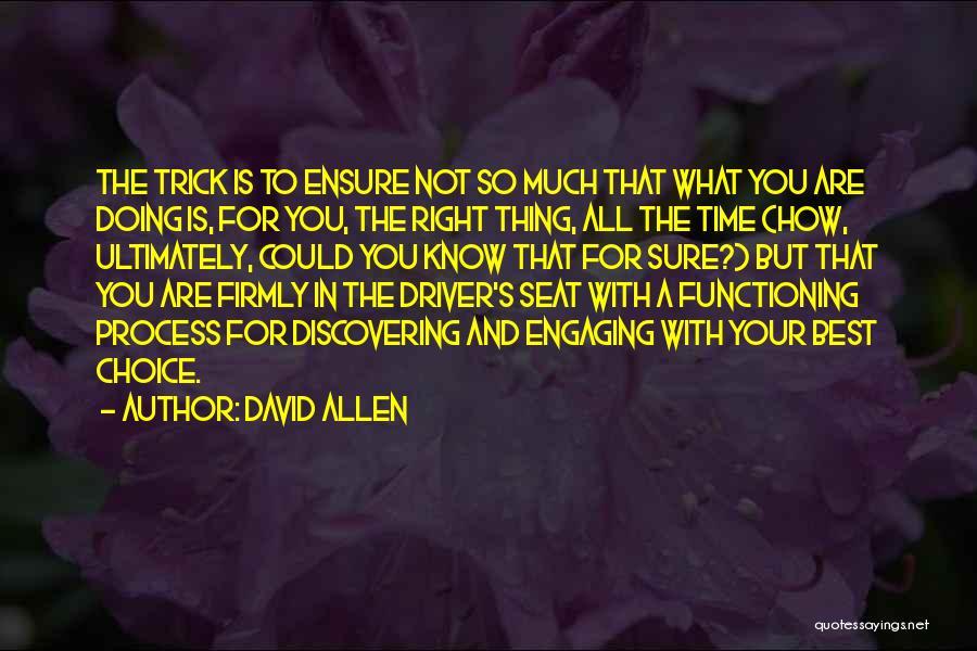 David Allen Quotes 78211