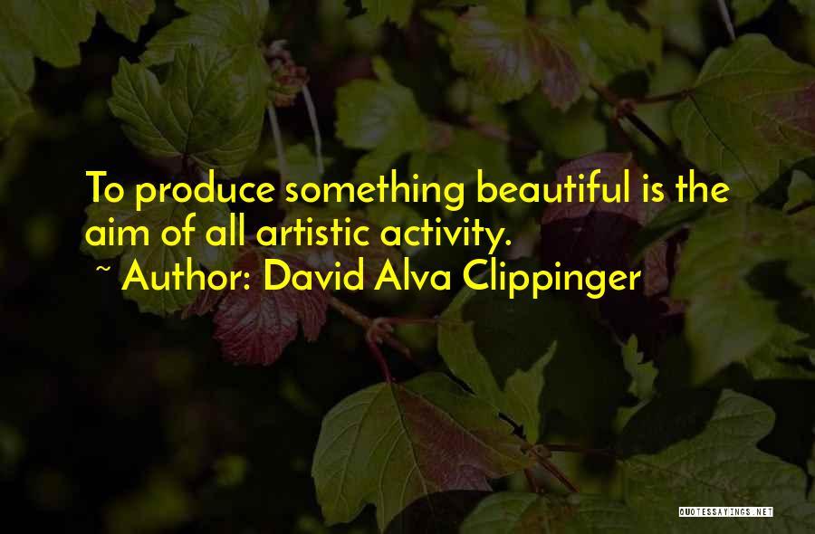 David Alva Clippinger Quotes 486831