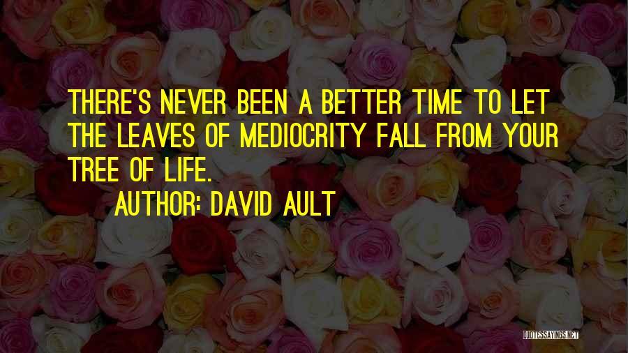 David Ault Quotes 395706