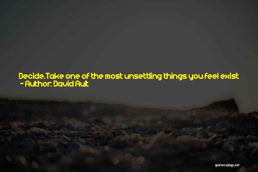 David Ault Quotes 76354