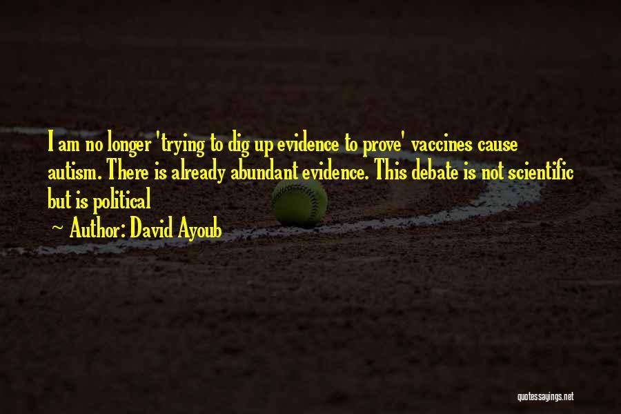 David Ayoub Quotes 328218